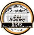 Nationally Ranked Superior DUI Attorney 2015 | 3rd Consecutive Year | By The nafdd